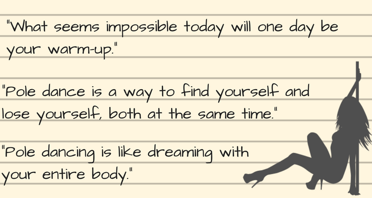 Over 25 Inspirational Pole Dancing Quotes