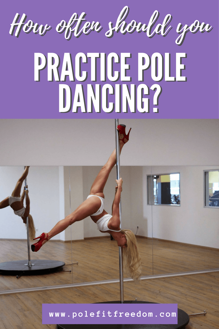 How often should you practice pole dancing? Some tips for beginners, intermediate and advanced dancers in this article