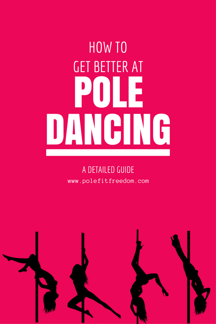 Pole Dancing Tips - How to get better at pole dancing