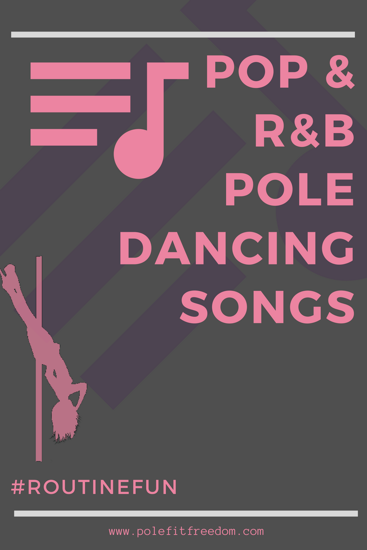 Pop and R&B Songs For Pole Dancing Routines
