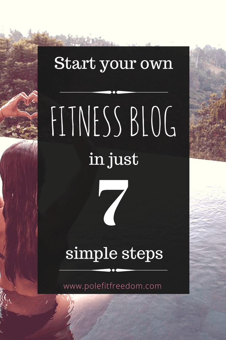 How to start your own fitness blog, become a fitness blogger with these 7 simple steps