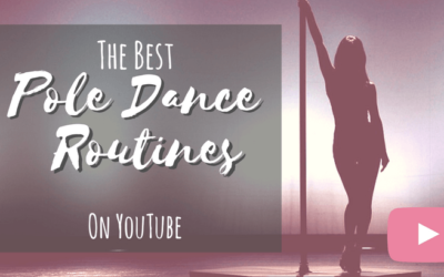 The Best Pole Dance Routines On YouTube