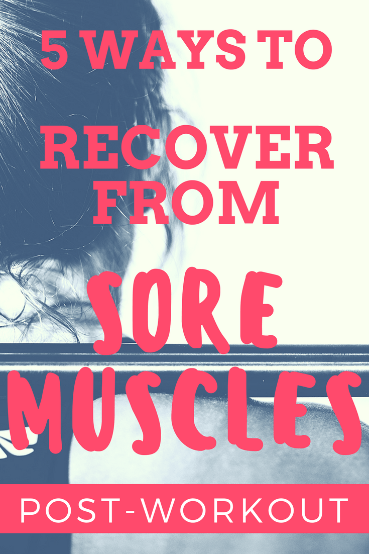 5 ways to treat DOMS - recover from muscle soreness and heal aching muscles