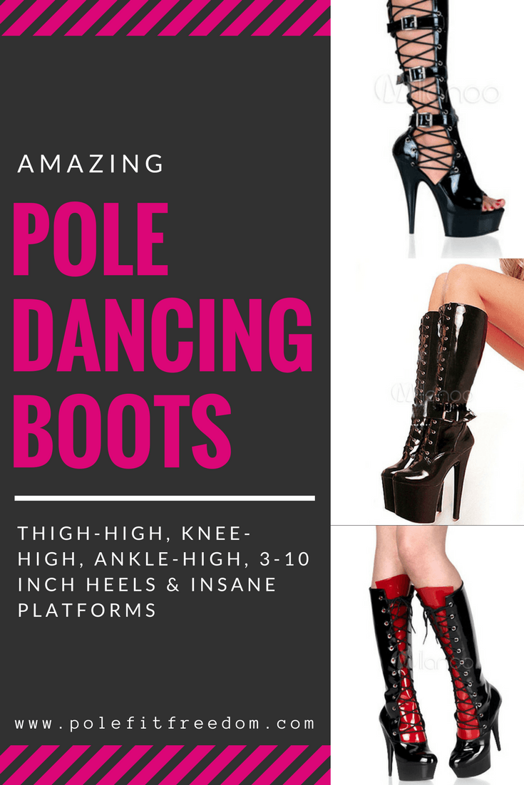 "Amazing Pole Dancing Boots, Thigh High Boots, Knee High Boots, Ankle Boots, 6"" Heels, 7"" Heels, 8"" Heels & 10"" Platform heels!"