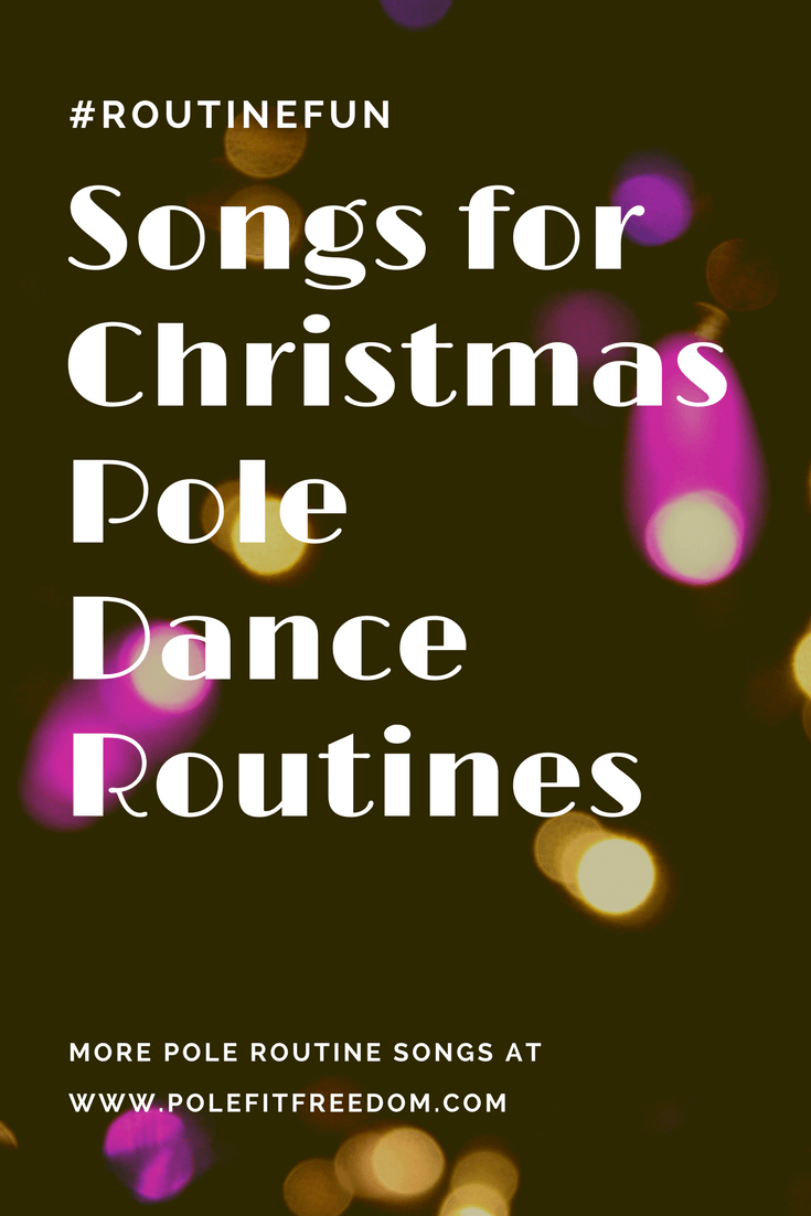Christmas songs for pole dancing routines, pole fitness inspiration