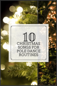 Christmas pole dancing routine songs
