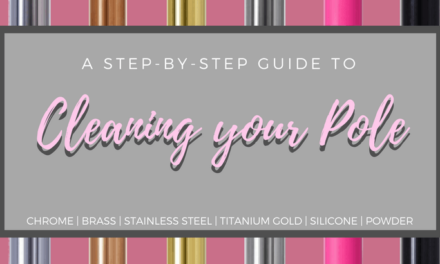 The Proper Way to Clean your Dance Pole – A Step-by-Step Guide