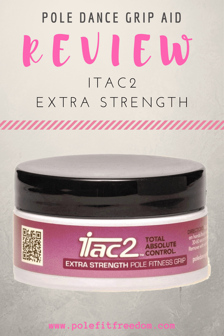 Itac2 Extra Strength Pole Dance Grip Aid Review
