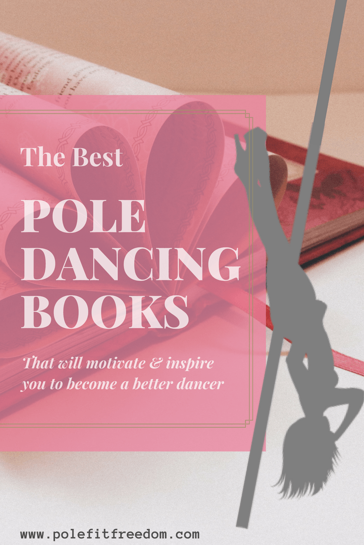The Best Pole Dancing Books for inspiration and motivation