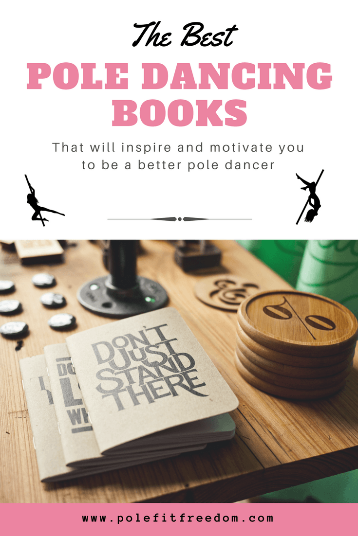 The Best Pole Dancing Books, Pole Dance inspiration and fitness motivation