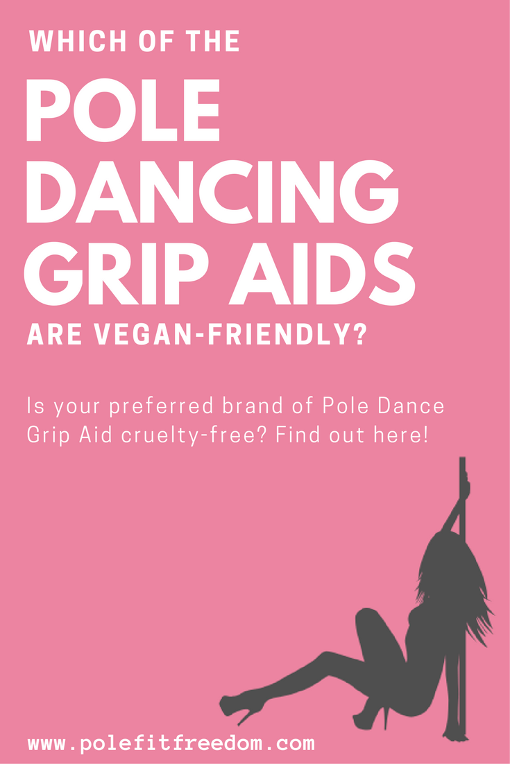 Which of the Pole Dancing Grip Aid products are Vegan? Is your preferred brand of Pole Dance Grip Aid cruelty-free? Find out here!