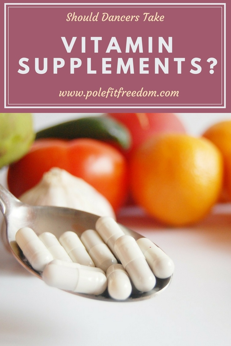 Should dancers take vitamin supplements? Health information about dietary supplements for dancers to live a healthy lifestyle