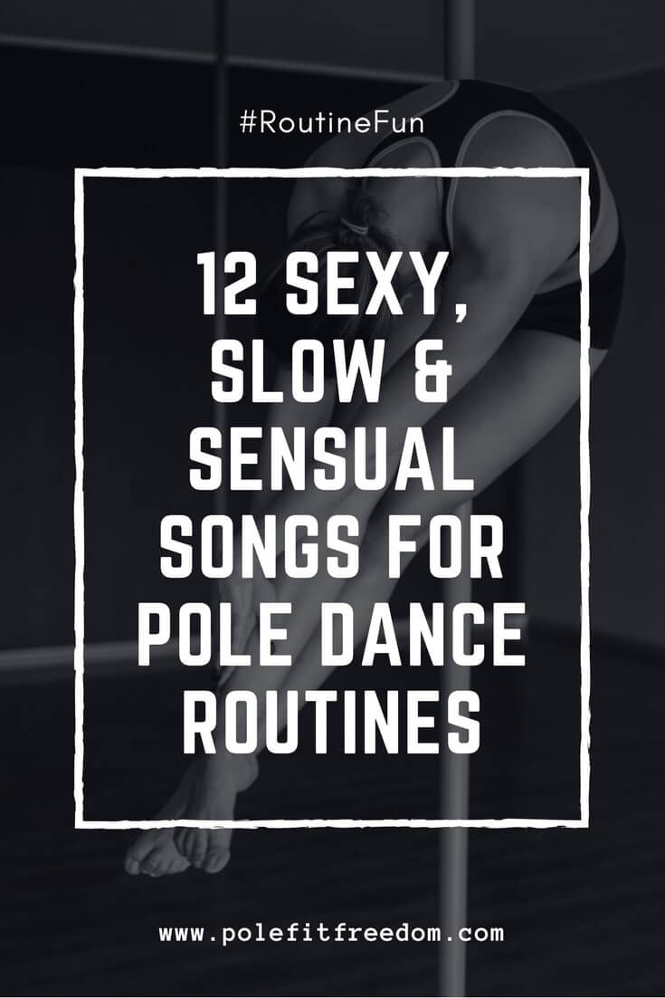 Sexy Songs for Pole Dance routines