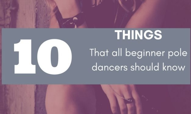 10 Things Beginner Pole Dancers Need to Know
