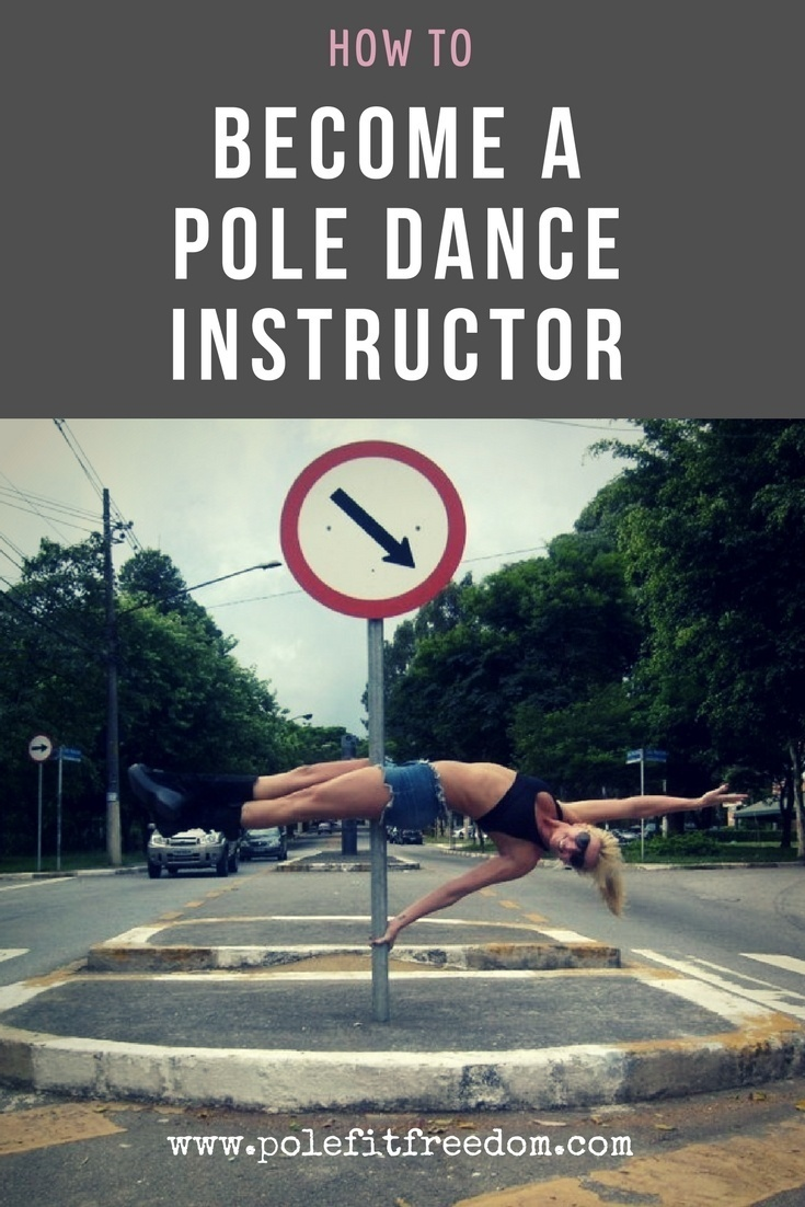 Become a pole dance instructor or pole fitness instructor