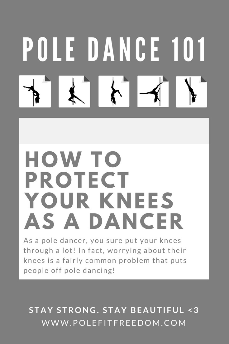 How to protect your knees as a pole dancer - How to protect your knees when pole dancing