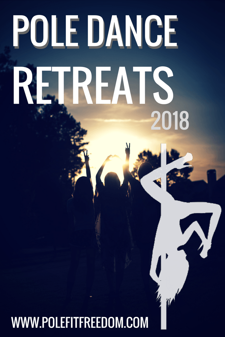 Pole Dance Retreats 2018