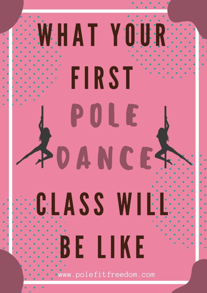 What your first pole dancing class will be like