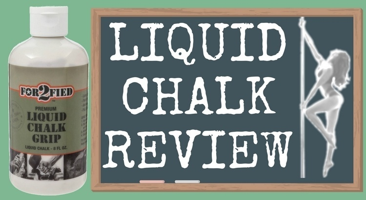 Review of Liquid Chalk as a Pole Dancing Grip Aid
