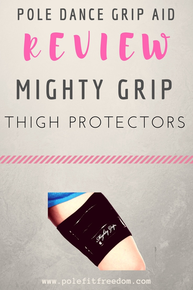 A complete review of Mighty Grip Thigh Protectors for Pole Dancers