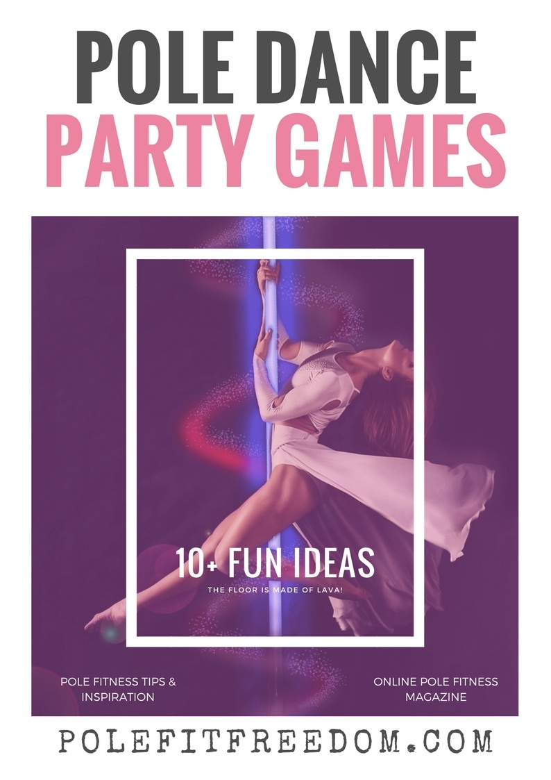 Pole Dancing Games - Ideas for your next Pole Dancing Party