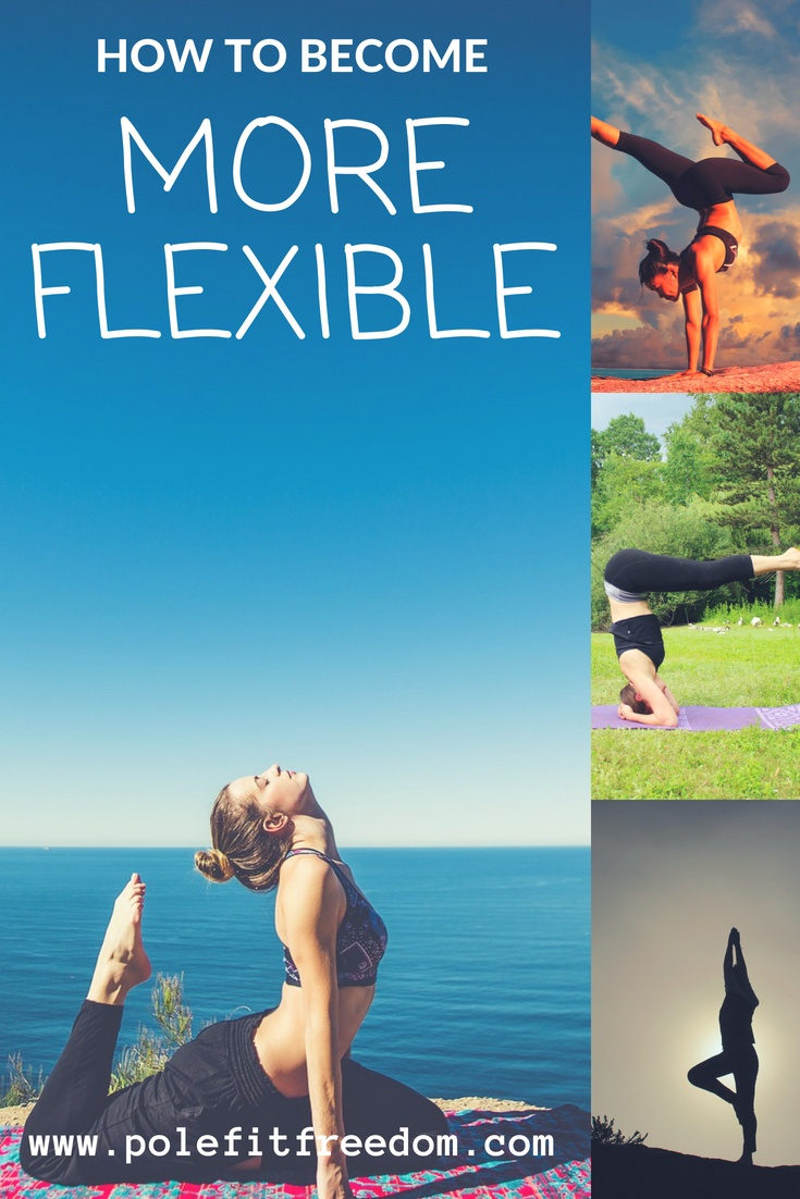How to become more flexible