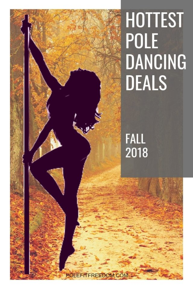 Hottest Pole Dancing Deals of the fall