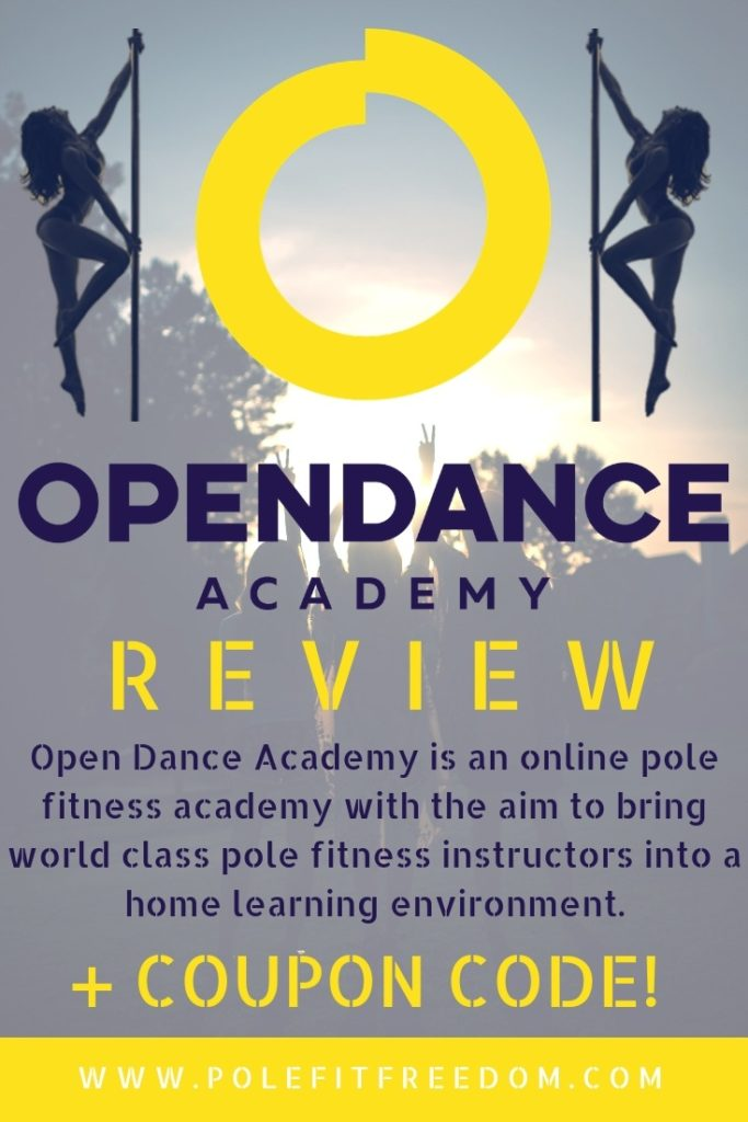 Open Dance Academy Pole Dance Academy Review - Online Pole Dancing Lessons. Open Dance Academy is an online pole fitness academy with the aim to bring world class pole fitness instructors into a home learning environment.