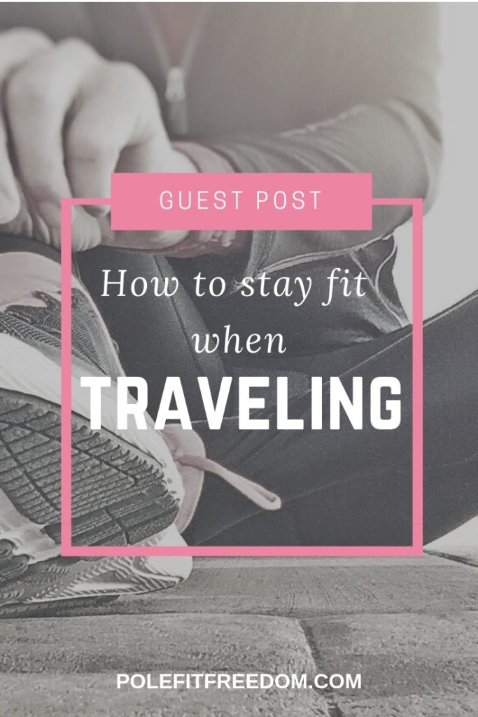 Hoe to stay fit when traveling