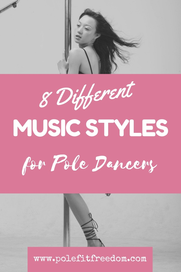 Music styles for pole dancing