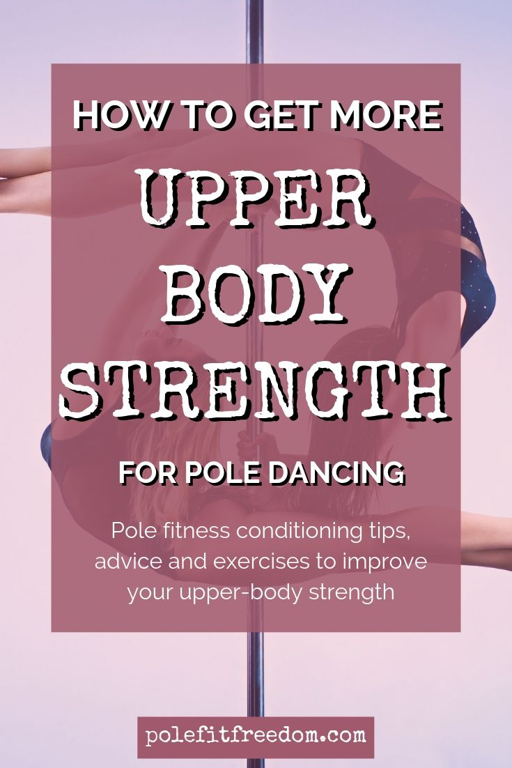 Tips for Pole Dancers to get more upper body strength