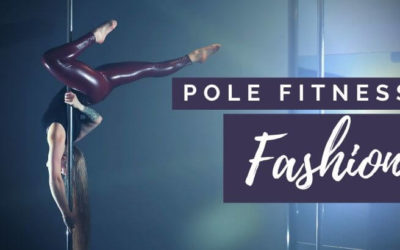 Essential Pole Fitness Clothes & Top Picks for 2021